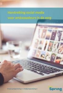 Handreiking social media voor ambassadeurs en zorgverleners v2017