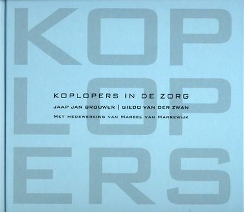 Koplopers in de zorg